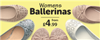 Womens Ballerinas from £4.99