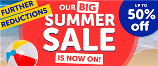 Further Reductions Our BIG Summer Sale Is Now On! Up To 50% off