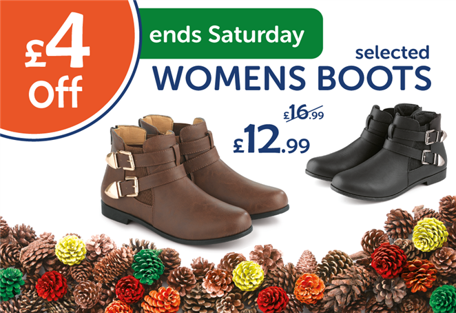 £4 off selected Womens Boots ends Saturday
