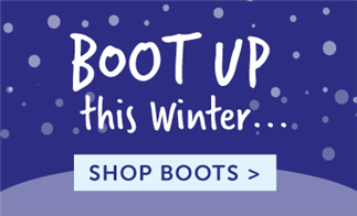 Boot Up this Winter... Shop Boots