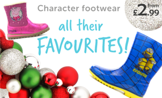 Character Footwear from £2.99 all their favourites!