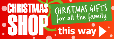Christmas Shop Christmas Gifts for all the family this way