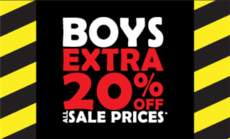Boys Extra 20% off All Sale Prices*
