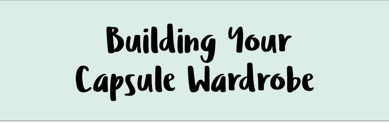 Building-Capsule-Wardobe