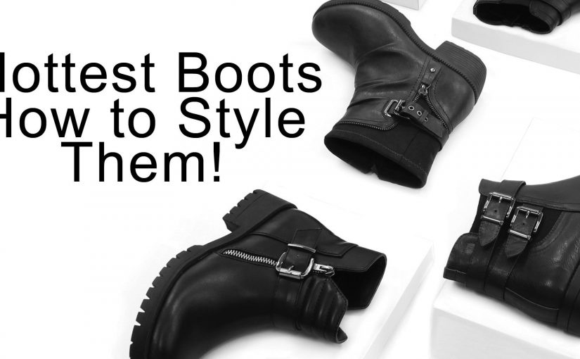 How To Style This Seasons Hottest Boots!