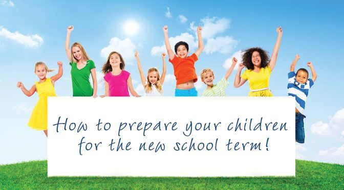 Back To School: How To Prepare Your Children For The New Term
