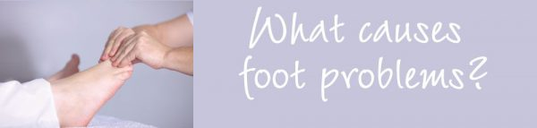 Foot Problems What Causes Them