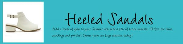 What are Heeled Sandals?