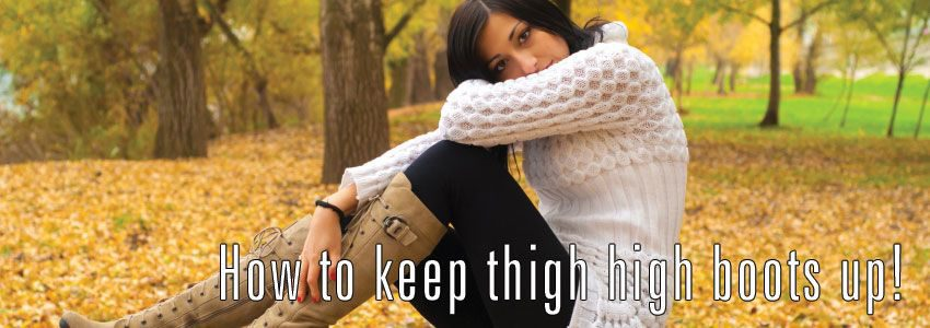 How-To-Stop-Thigh-High-Boots-Slipping-Down
