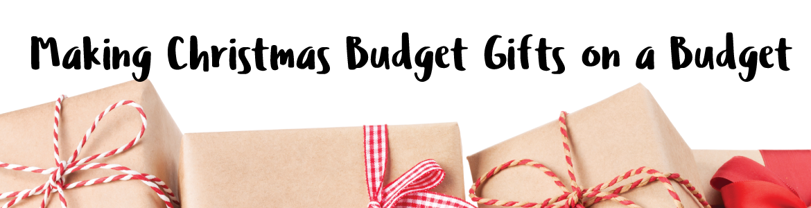 Making-Christmas-Gifts-On-A-Budget