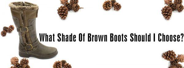 Choosing-A-Brown-Shade-Boot