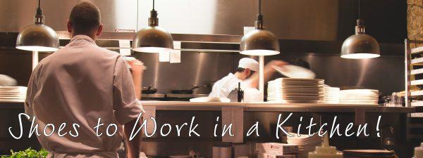 Working in a Kitchen
