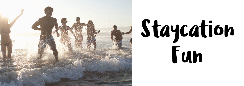 Staycation-Fun