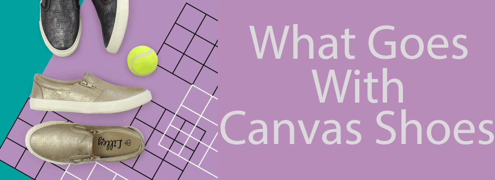 How-Should-I-Wear-Canvas-Shoes