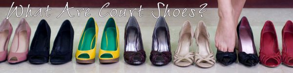 Court Shoes What Are they