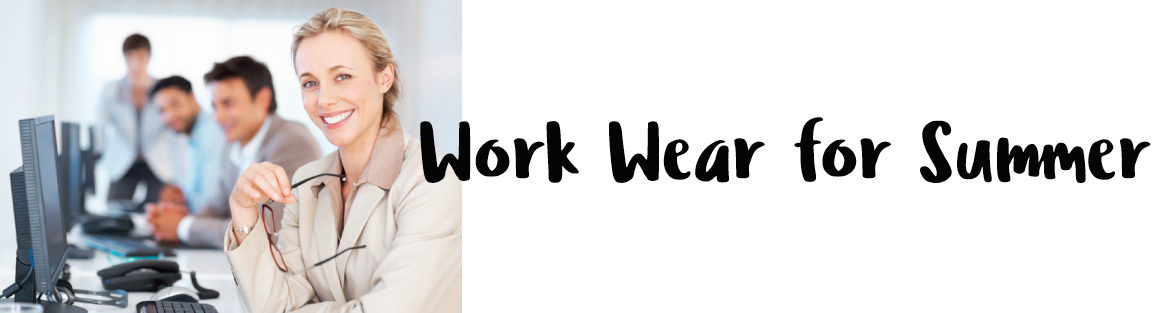 Workwear-for-Summer