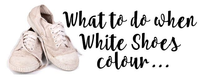 what-do-do-when-white-shoes-colour