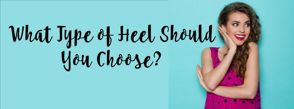 what-heel-should-I-choose