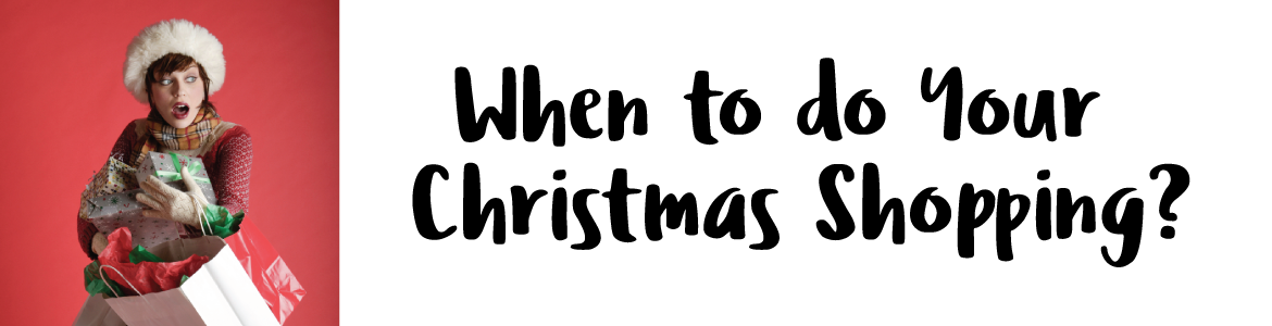 when-to-do-your-christmas-shopping