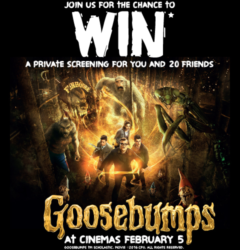 Enter our competition today to be in with a chance of winning a private screening of Goosebumps for you and 20 friends.