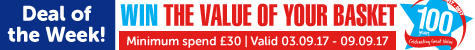 Deal of the week! WIN the value of your basket