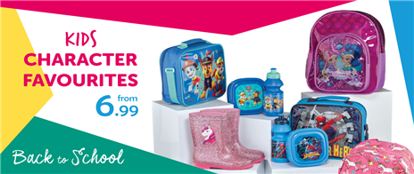 For Back to School or the Summer Holidays - check out of great kids character range from £6.99