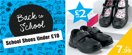School Shoes Under £10 - save £s on selected lines
