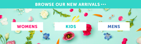 Browse our New Arrivals