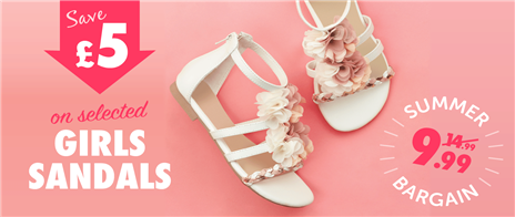 Save £5 on Selected Girls Sandals