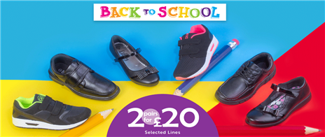 2 for £20 on School Shoes